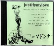 JUSTIFY MY LOVE - JAPAN 1 TRACK PROMO CD